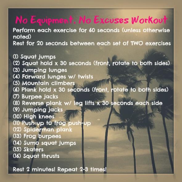 No Equipment, No Excuses